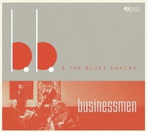 B.B. & The Blues Shacks Businessmen